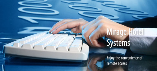 Mirage hotel systems remote access